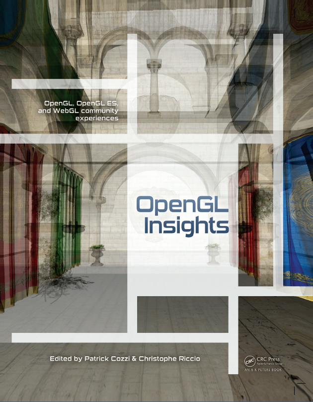 OpenGL Insights cover based on Chapter 20, Efficient Layered Fragment Buffer Techniques, by Pyarelal Knowles, Geoff Leach, and Fabio Zambetta